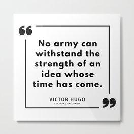 28 | Victor Hugo Quotes | 190830 Metal Print