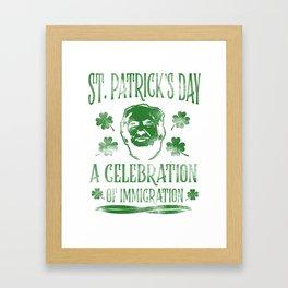 Trump St. Patrick's Day Sarcasm alcohol Gift Framed Art Print