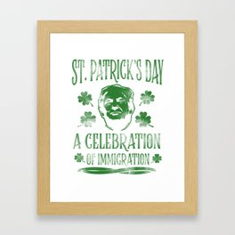 Trump St. Patrick's Day Sarcasm alcohol Gift Framed Art Print