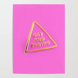 Gay And Boring Poster