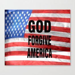 God forgive America Canvas Print