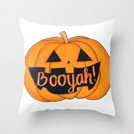 Booyah! Throw Pillow
