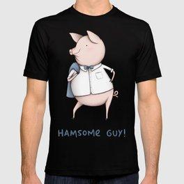 Hamsome Guy! T-shirt