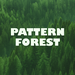 Pattern Forest