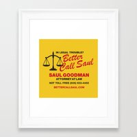 better call saul Framed Art Prints featuring Better Call Saul  by Laundry Factory