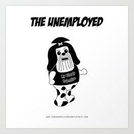 The Unemployed - Daffy Art Print