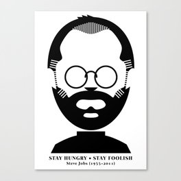 Steve Jobs (1955-2011): Stay Hungry, Stay Foolish Canvas Print