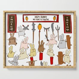 Every bunny was kung fu fighting Serving Tray