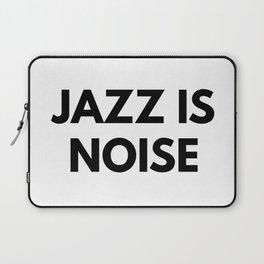 Jazz Is Noise Laptop Sleeve