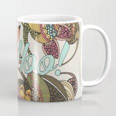 WooHoo! Mug