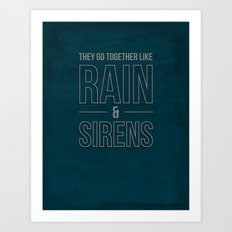 Rain & Sirens Art Print