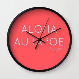 ALOHA AU IA OE: I LOVE YOU (BLUSH RED) Wall Clock