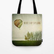 Never Stop Exploring ( Air Balloon) Tote Bag