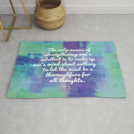 The only means of strengthening one's intellect - Keats Rug