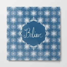 Winter Snow Believe Metal Print