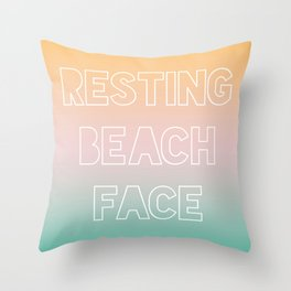 Resting Beach Face - Tropical Ombre Throw Pillow