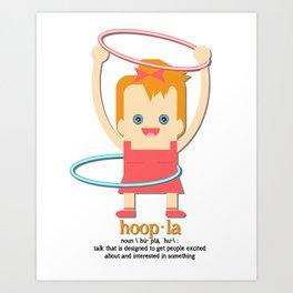 Hoopla Hula Hoop  Art Print