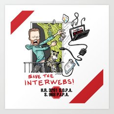 Save the Interwebs - STOP SOPA Art Print