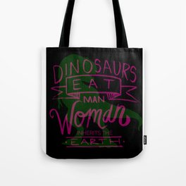 Woman Inherits the Earth Tote Bag