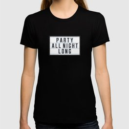 Party all Night long T-shirt
