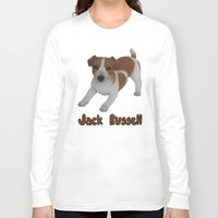 jack russell Long Sleeve T-shirts featuring Jack Russell!  by Al's Visions
