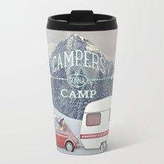CAMPERS GONNA CAMP Travel Mug