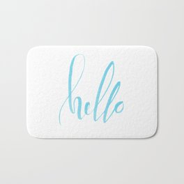 Hello - Handwritten lettering. Turquoise teal color Bath Mat