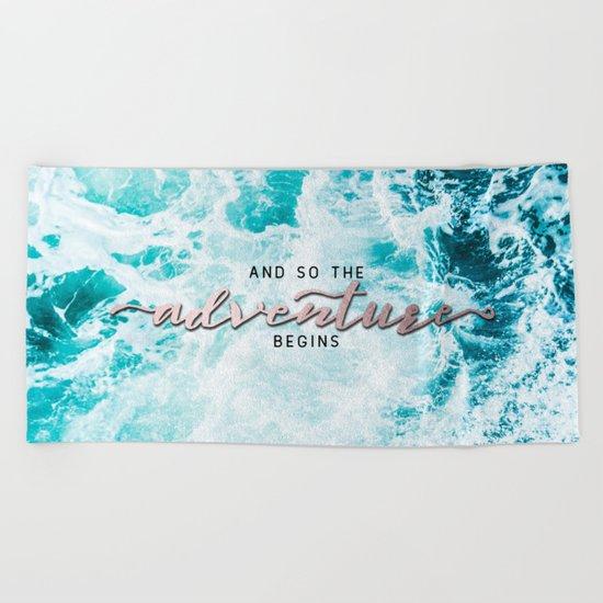 Adventure Begins - Perfect Sea Waves Beach Towel