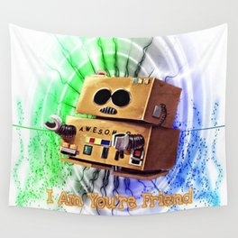 I Am You're Friend Wall Tapestry