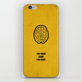 Lab No.4 -You Have What You Need Corporate Start-up Quotes poster iPhone Skin
