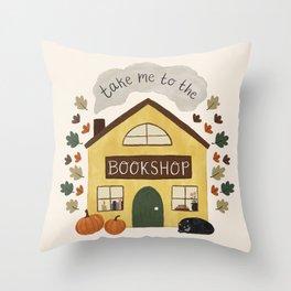 Take Me to the Bookshop Throw Pillow