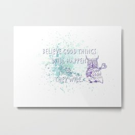 Good Things Will Come Metal Print