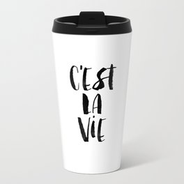 C'est La Vie black and white watercolor typography wall art home decor hand lettered life quote Travel Mug
