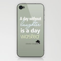 A day without laughter is a day wasted - Charlie Chaplin Quote iPhone & iPod Skin