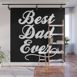 Best Dad Ever Wall Mural