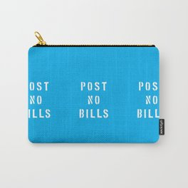 Post No Bills Carry-All Pouch