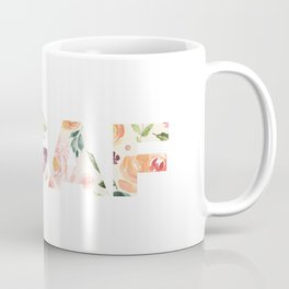Flowery Language: I Don't Give A Fuck (IDGAF) Coffee Mug
