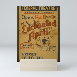 Vintage American Theater Poster - 'Enchanted April' at the Federal Theater, San Bernardino (1940) Mini Art Print
