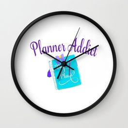 Planner Addict Cute Big Plans Gift for Planner Lover Wall Clock