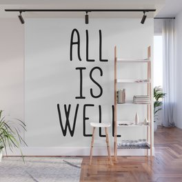 All Is Well Wall Mural