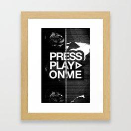 Pressplayonme Framed Art Print