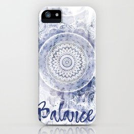 Blue Watercolor Mandala Painting with Word Balance iPhone Case