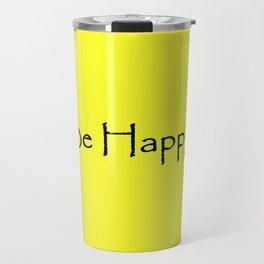 Be Happy - Black and Yellow Design Travel Mug