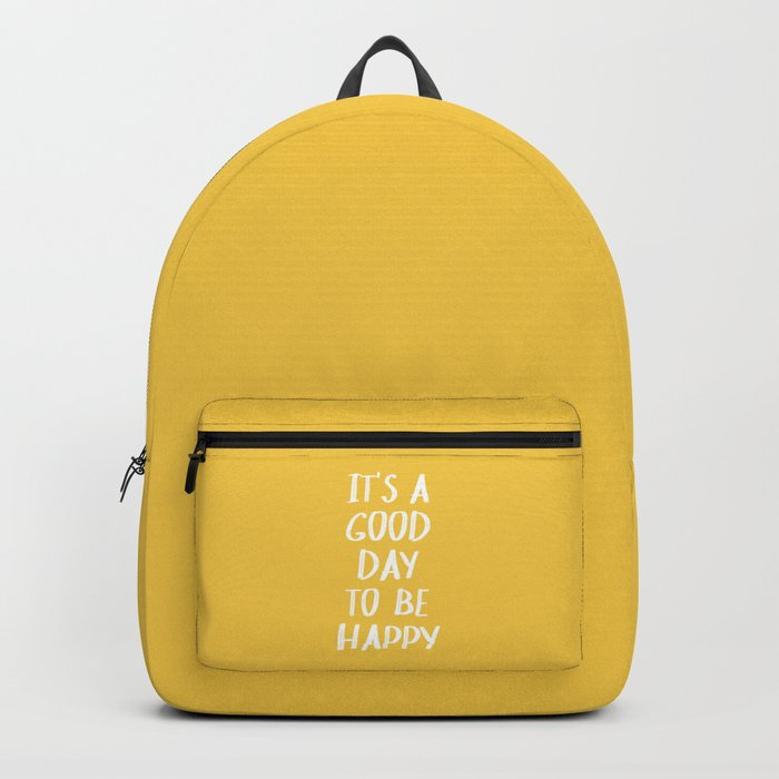It's a Good Day to Be Happy - Yellow Rucksack