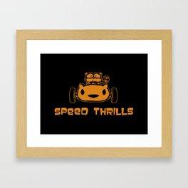 Speed Thrills Framed Art Print
