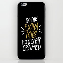 Go The Extra Mile iPhone Skin