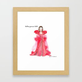 Scarlet O'hara: Haters Gonna Hate by Joshua B. Wichterich Framed Art Print