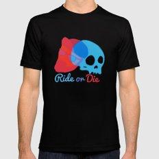 ride or Die Mens Fitted Tee MEDIUM Black