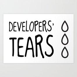 Developers' Tears Art Print