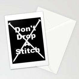 Don't Drop A Stitch (Knitting) Stationery Cards
